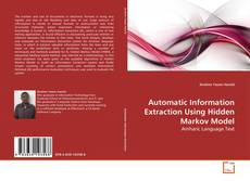 Bookcover of Automatic Information Extraction Using Hidden Markov Model