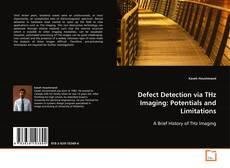 Borítókép a  Defect Detection via THz Imaging: Potentials and Limitations - hoz