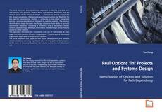 "Bookcover of Real Options ""in"" Projects and Systems Design"
