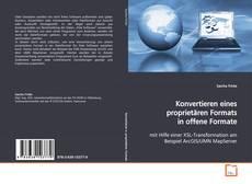 Bookcover of Konvertieren eines proprietären Formats in offene Formate