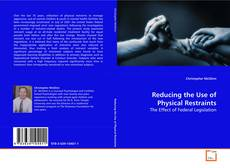 Couverture de Reducing the Use of Physical Restraints