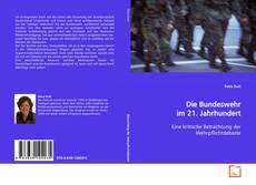Borítókép a  Die Bundeswehr im 21. Jahrhundert - hoz