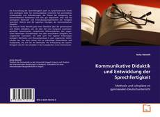 Kommunikative Didaktik und Entwicklung der Sprechfertigkeit kitap kapağı