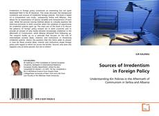 Sources of Irredentism in Foreign Policy kitap kapağı