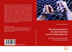 Bookcover of Microeconometrics of Labor Markets and Criminal Behavior