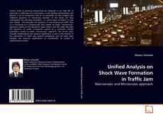 Buchcover von Unified Analysis on Shock Wave Formation in Traffic Jam