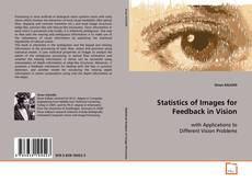 Bookcover of Statistics of Images for Feedback in Vision
