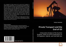 Bookcover of Private Transport and the End of Oil