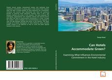 Copertina di Can Hotels Accommodate Green?