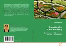 Обложка Understanding Scope Ambiguity