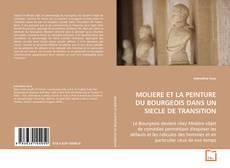 Portada del libro de MOLIERE ET LA PEINTURE DU BOURGEOIS DANS UN SIECLE DE TRANSITION