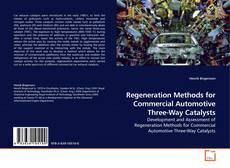 Couverture de Regeneration Methods for Commercial Automotive Three-Way Catalysts