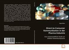 Direct-to-Consumer Kommunikation in der Pharma-Industrie kitap kapağı