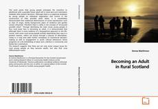 Copertina di Becoming an Adult in Rural Scotland