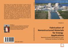 Couverture de Fabrication of Nanostructured Materials for Energy  Applications