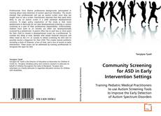 Bookcover of Community Screening for ASD in Early Intervention Settings