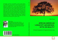 Bookcover of AFRICAN-AMERICAN LONGEVITY ADVANTAGE: MYTH OR REALITY?