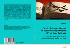 Portada del libro de Faculty Decision-Making in Academic Departments of Two-Year Colleges