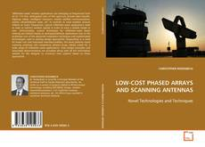 Portada del libro de LOW-COST PHASED ARRAYS AND SCANNING ANTENNAS