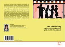 Bookcover of Die Verfilmung literarischer Werke