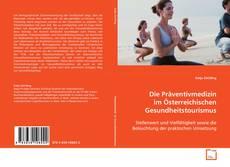 Обложка Die Präventivmedizin im Österreichischen Gesundheitstourismus