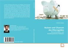 Обложка Nutzen und Chancen des Elterngeldes