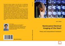 Couverture de Noninvasive Electrical Imaging of the Heart