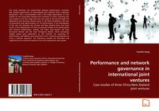 Bookcover of Performance and network governance in international joint ventures