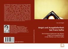 Couverture de Angst und Ausgeliefertheit bei Franz Kafka