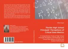 Buchcover von Florida High School Principals' Perceptions of Critical Data Metrics
