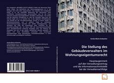 Copertina di Die Stellung des Gebäudeverwalters im Wohnungseigentumsrecht