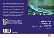 Bookcover of Estimation and Equalization for MIMO Channels