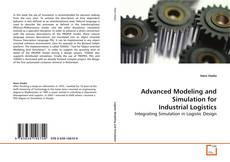 Copertina di Advanced Modeling and Simulation for Industrial Logistics