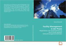 Bookcover of Facility Management in der Praxis