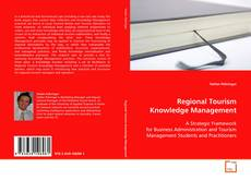 Couverture de Regional Tourism Knowledge Management