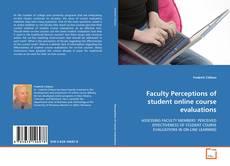 Portada del libro de Faculty Perceptions of student online course evaluations