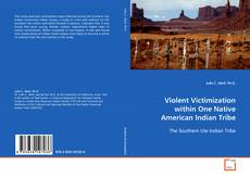 Borítókép a  Violent Victimization within One Native American Indian Tribe - hoz