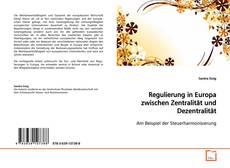 Borítókép a  Regulierung in Europa zwischen Zentralität und Dezentralität - hoz