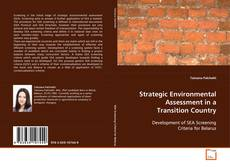 Bookcover of Strategic Environmental Assessment in a Transition Country
