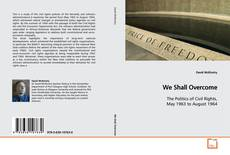 Bookcover of We Shall Overcome