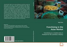 Buchcover von Franchising in the Asian Market