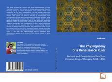 Borítókép a  The Physiognomy of a Renaissance Ruler - hoz