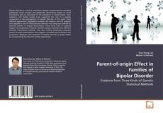 Bookcover of Parent-of-origin Effect in Families of Bipolar Disorder