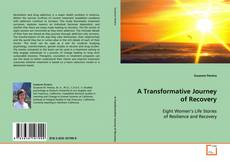Buchcover von A Transformative Journey of Recovery