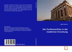 Buchcover von Der Parthenonfries in der modernen Forschung