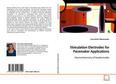Borítókép a  Stimulation Electrodes for Pacemaker Applications - hoz
