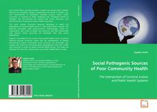 Copertina di Social Pathogenic Sources of Poor Community Health