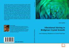 Bookcover of Vibrational Stirring in Bridgman Crystal Growth