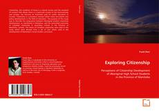 Bookcover of Exploring Citizenship