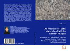 Обложка Life Prediction of LENS Materials with Finite Element Analysis